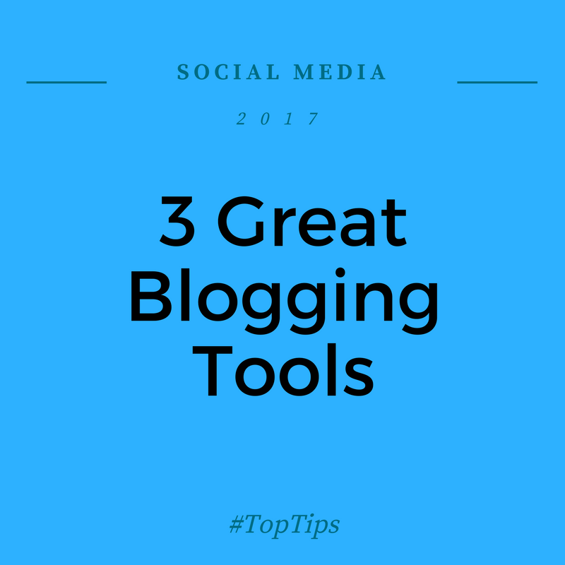 3 Great Blogging Tools